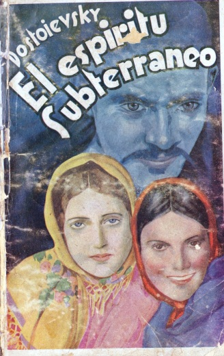 Een Spaanse vertaling (circa 1920) van Dostojevski, die teruggaat op de Franse adaptatie L'esprit souterrain.